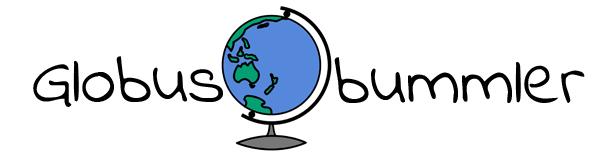 Globusbummler – Reisen, Entdecken, Genießen, Leben